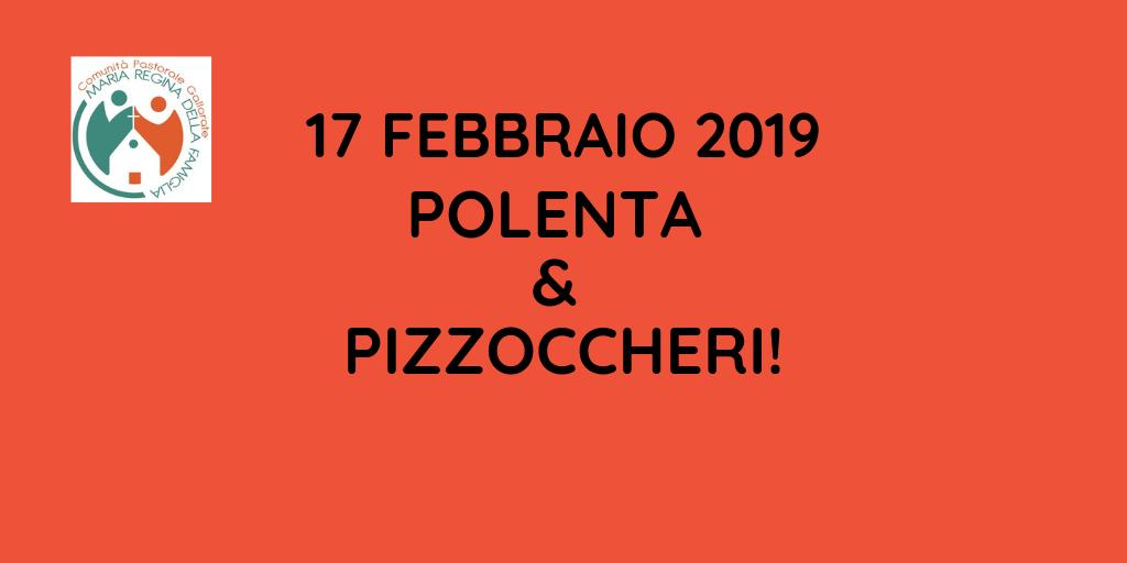 POLENTA & PIZZOCCHERI!