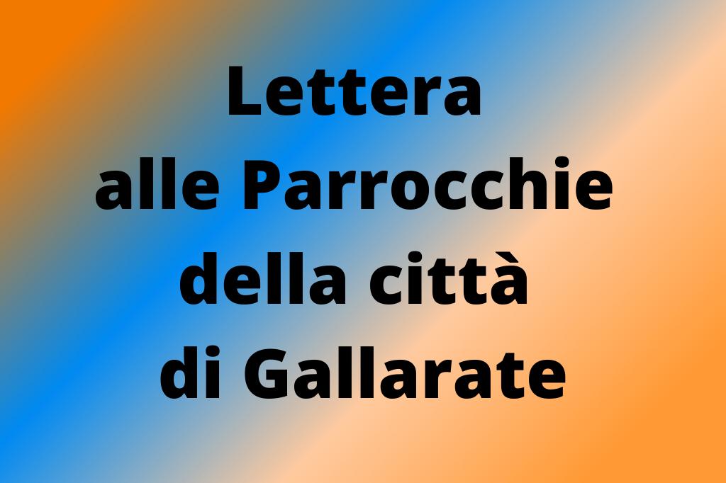 Lettera alle Parrocchie di Gallarate
